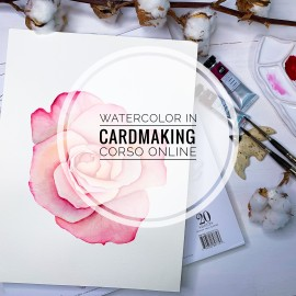 "Corso online ""Watercolor in Cardmaking"""